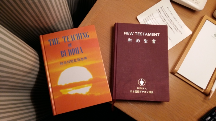 In the nightstand was not only a Gideon's New Testament but The Teaching of Buddha.